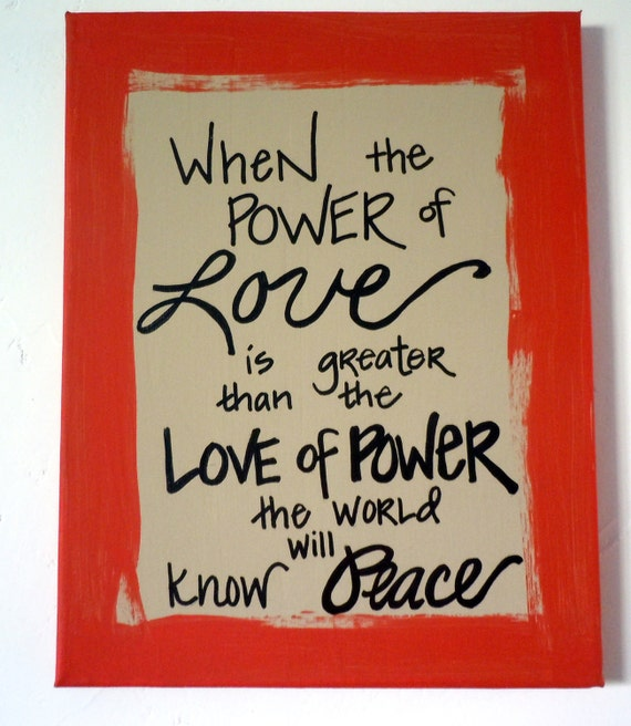 Power of love quote hand-painted on 11x14 canvas