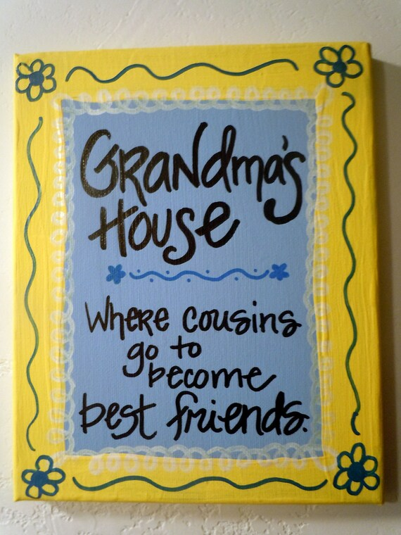 Hand-painted 8x10 canvas with quotation about Grandma's House