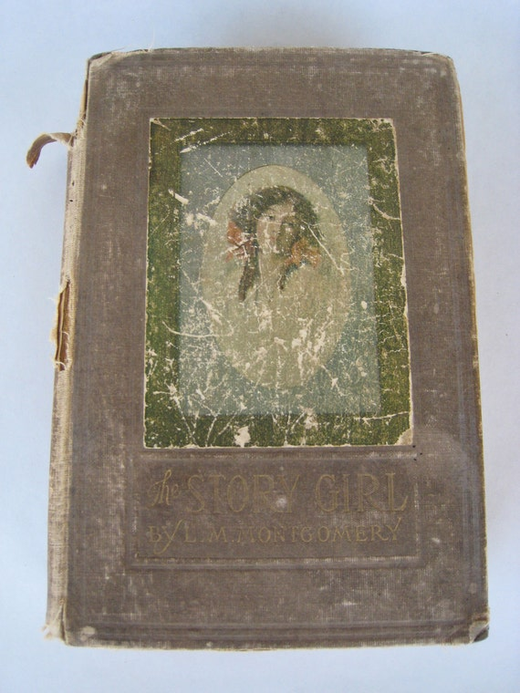 The Story Girl first edition book 1911 by L.M. Montgomery cover by George Gibbs