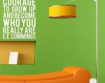 Subway Art Wall Decals ee cummings Courage - Vinyl Text