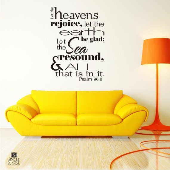 Bible Verse Wall Decals Psalm 96:11 - Vinyl Wall Stickers Art Scripture Bible