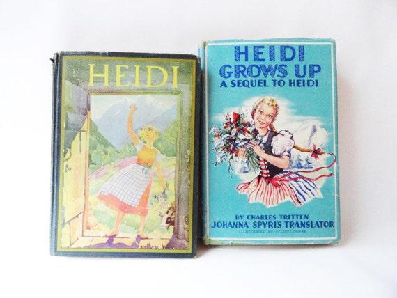 Vintage Heidi 1932 and Heidi Grows Up 1938 Set of 2