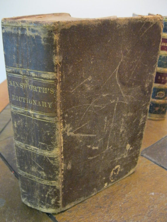 Ainsworth's Dictionary in English and Latin - 1850s