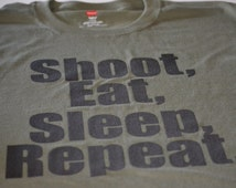 Father's day gift for dad Shoot Eat Sleep Repeat Gun Shirt for Men Shoot Gun T Shirt gift for hunter military army gifts