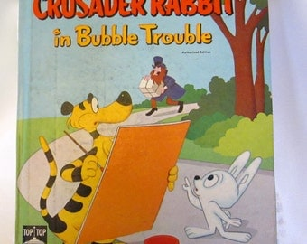 """Crusader Rabbit in Bubble Trouble """"A TOP TOP TALES"""" Childrens Book from 1960"""