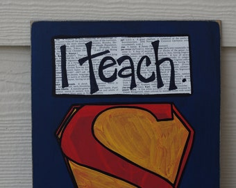 I teach superpower teacher card