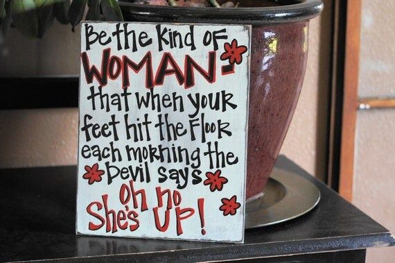 Be the kind of woman that when your feet hit the floor handmade card
