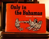 Vintage Only in the Bahamas Island Cartoons Book