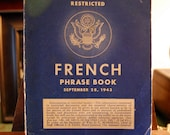Vintage Restricted French Phrase Book 1943