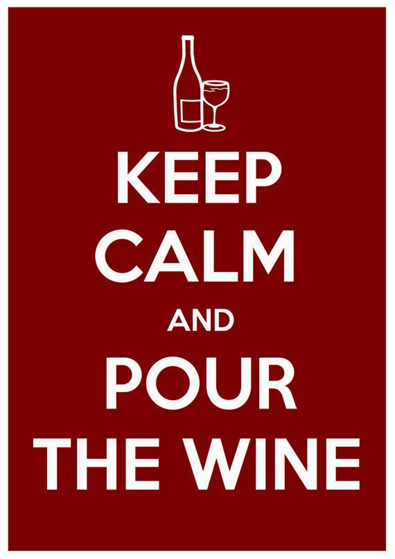 Keep Calm and Pour the Wine - typography, Inpirational quotes. Word Art Print