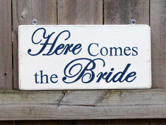 CUSTOM Wood Wedding Signs.  Made to Order. HANDPAINTED. Here Comes the Bride Hanging Sign.