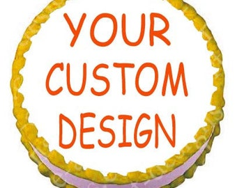 Custom Edible Image Cake Topper - 8 inch round Custom Design