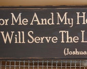 As For Me And My House We Will Serve The Lord Primitive Sign