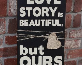 Love Story Wooden Vinyl Sign