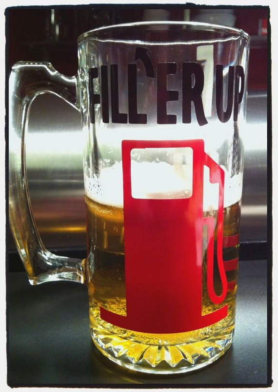 """Personalized """"FILL'ER UP"""" Industrial Real Man's Beer Mug Equipped with a fuel gauge"""
