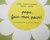 Vintage Belgian Children Book: Papa fais-moi  peur  (Petite Abeille Series)