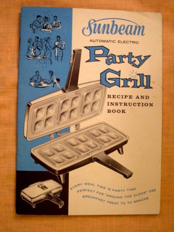 Sunbeam Brochure Recipe Book Party Grill Manual 1960's