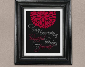 Love story quote 8x10 print