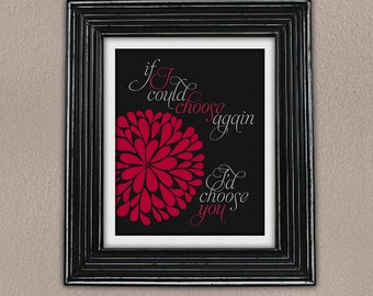 Choose again love quote 8x10 print
