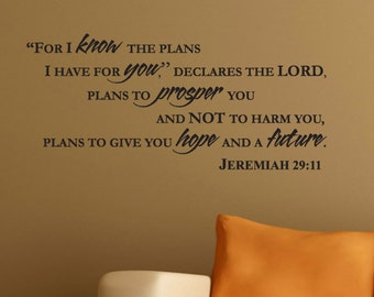 "Wall Decal JEREMIAH 29:11 ""For I know the plans I have for you..."" -Art Vinyl Lettering Bible Verse"
