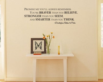 "WINNIE the POOH Quote ""Promise me you'll remember... braver than you believe..."" Christopher Robin Wall Decal Vinyl"