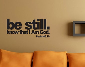 "PSALM 46:10 ""Be still and know that I am God"" - Wall Art Vinyl Lettering Bible Verse Bold"