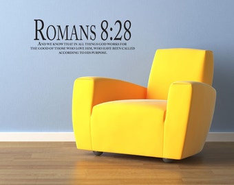 """Romans 8:28 """"And we know that in all things God works for the good..."""" - Wall Art Vinyl Bible Verse"""