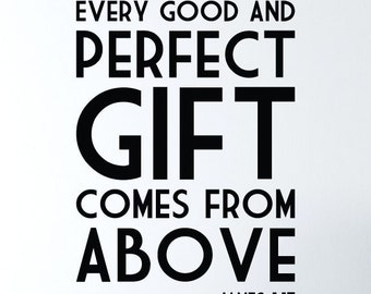 "JAMES 1:17 Bible Verse ""Every good and perfect gift comes from above."" Wall Art Vinyl Lettering Inspirational Bible Quote"