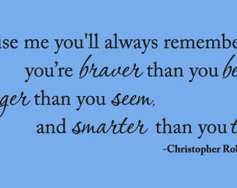 "WINNIE the POOH Wall Decal Quote ""Promise me you'll remember... braver than you believe..."" Christopher Robin Wall Vinyl Decal"