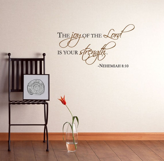 items similar to nehemiah 8 10 the joy of the lord is