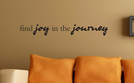 Find joy in the journey wall vinyl decal by inspirationsbyamelia