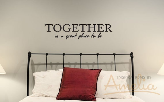 Together Is A Great Place To Be Vinyl Wall Decal Art