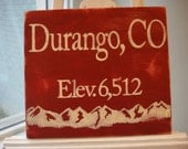 Custom Any City Handpainted Sign Durango Colorado Elevation Square Red White Sign