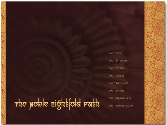The Noble Eightfold Path of Buddhism, a fine art print