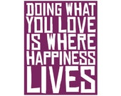 Doing What You Love Is Where Happiness Lives // Inspirational hipster wall art blue bright colorful