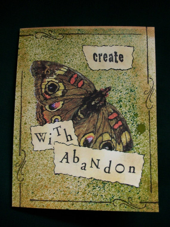 """OOAK Art Collage Card """"Create With Abandon"""""""