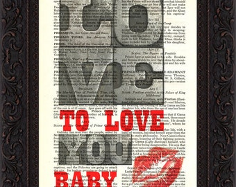 Love to love you baby Print on vintage upcycled page mixed media  digital