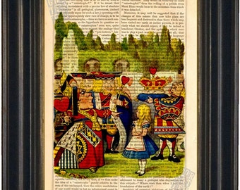 Alice  In Wonderland Meets The Queen  Color Print on upcycled Vintage Page