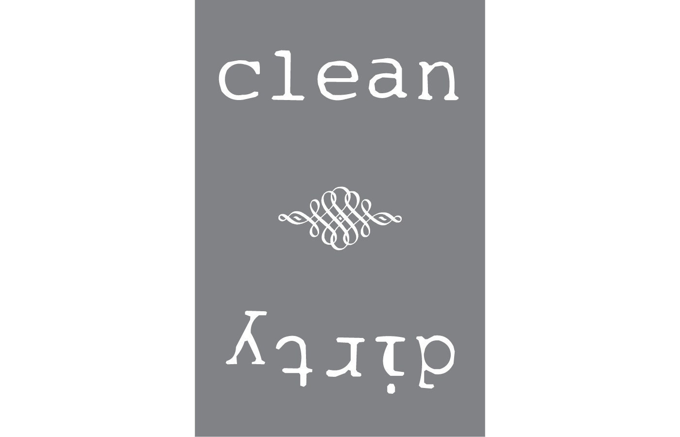 Grey Clean or Dirty Magnetic Dishwasher Sign by DontPanicDesign