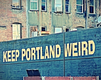 Portland Oregon Photo Keep Portland Weird--Fine Art Lomography 8x12