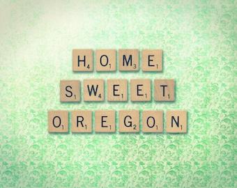Scrabble Tiles Photo Customisable Oregon Mint Green--Home Sweet Oregon--Fine Art Lomography 8x11