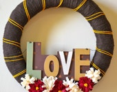 """Love Exists Here. 18"""" Yarn Wreath. Ready to Ship."""