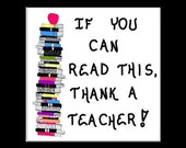 Teacher Magnet Quote of thanks, reading,learning, read, books