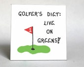 Diet Magnet  - Humorous golf quote, dieting, golfer, putting green,  red flag