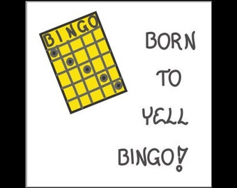 Quote about Bingo - Fridge Magnet - Humorous quote, game board, gameboard, dauber, players, winning, winner, Yellow playing card