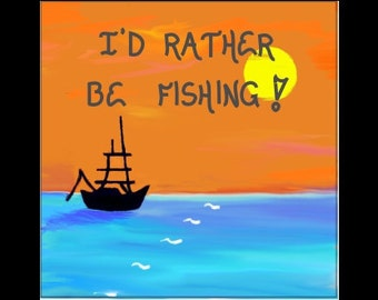 Magnet about Fishing - Fishermen Quote, boat silhouette, Beautiful Orange Sunset, Blue Ocean - Gift for Person who Fishes - Likes to Fish