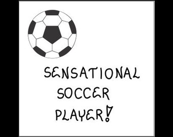 Quote about Soccer - Fridge Magnet - sensational player, black and white ball