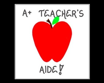 Teacher's Aide Magnet Quote, Teaching, to teach, assist, classroom assistant, helper, red apple