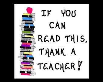 Teacher Quote of thanks, learn to read, reading instructor, tutor, stack of books illustration