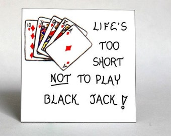 Black Jack Magnet -  Gambling Quote, playing cards, red, yellow blue design